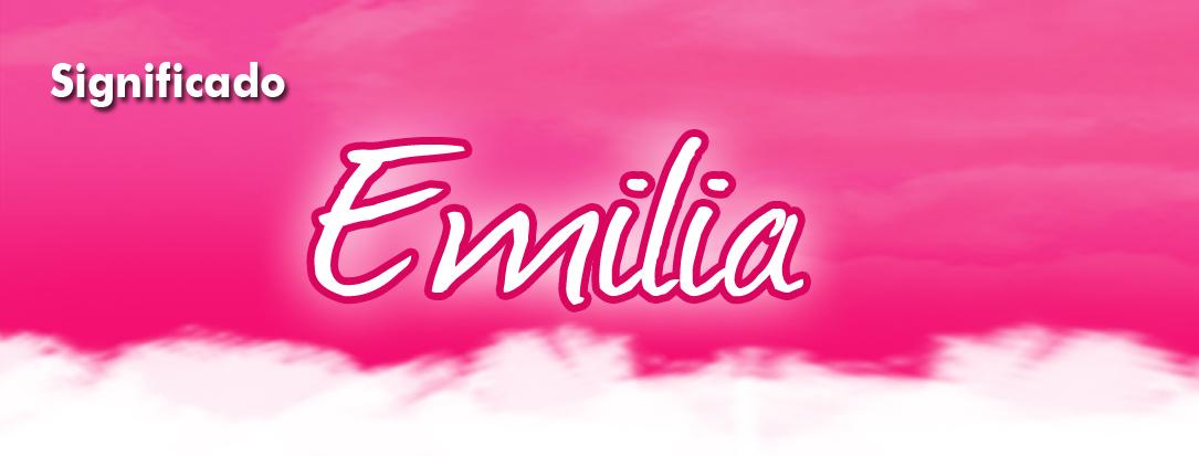 Emilia, significado del nombre